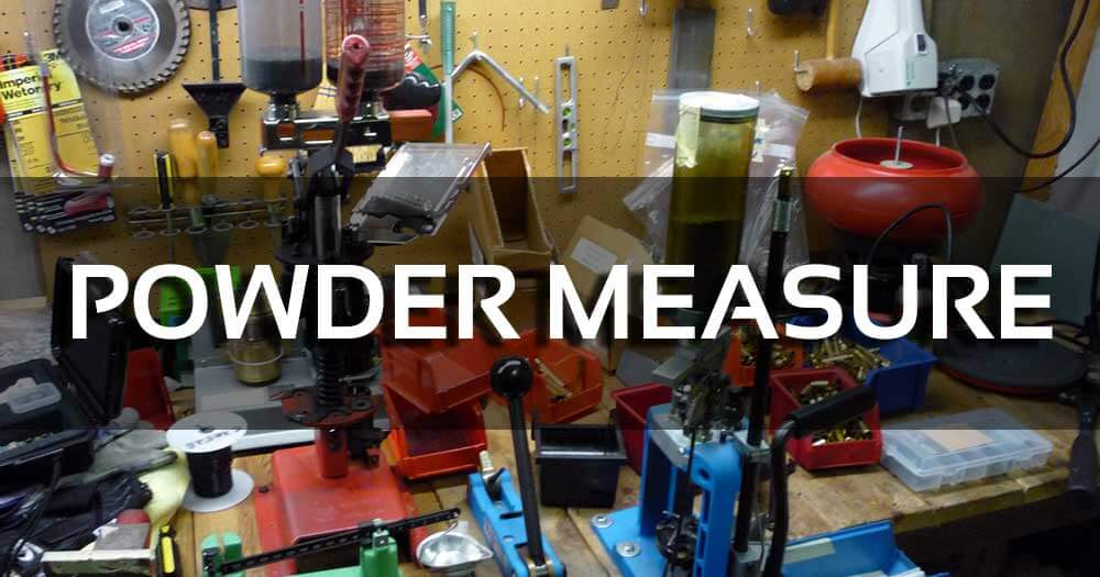 Powder Measures