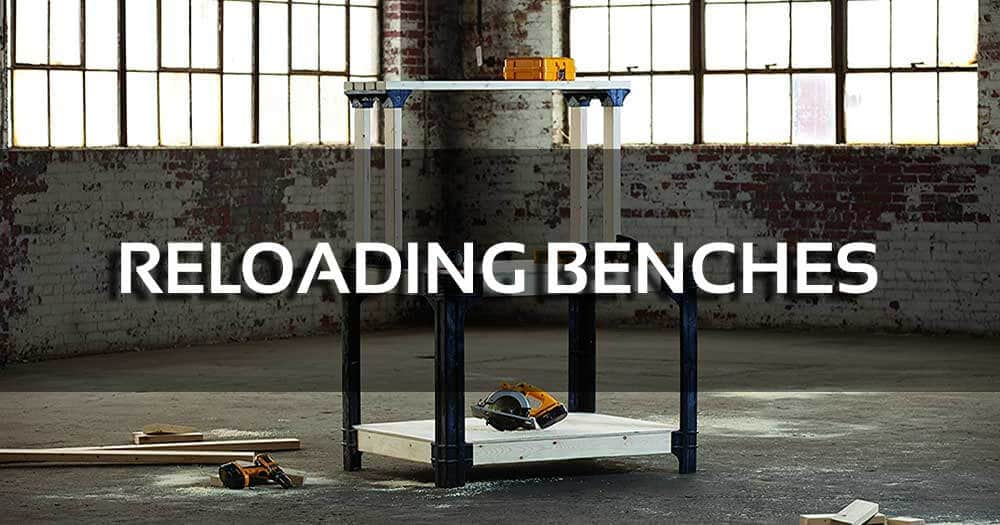 The 4 Best Reloading Benches – Ideas & Reviews Trendy Tactical
