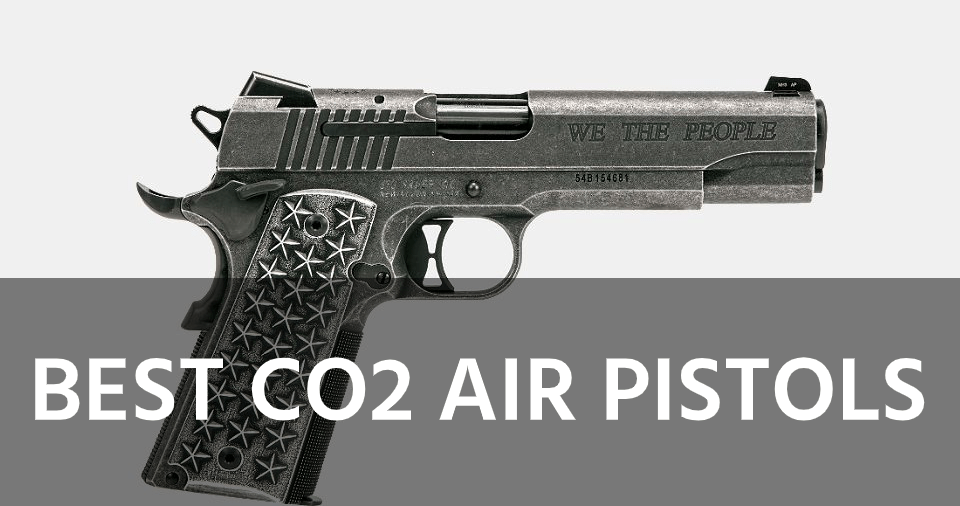 The 5 Best CO2 Air Pistols Reviewed