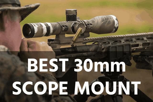 Best 30mm Scope Mounts